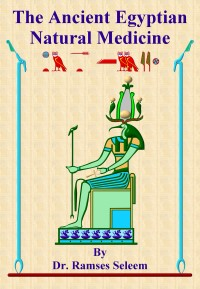 The Ancient Egyptian Natural Medicine